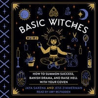 Basic Witches - Jaya Saxena,Jess Zimmerman