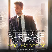 Bad Bachelor - Stefanie London