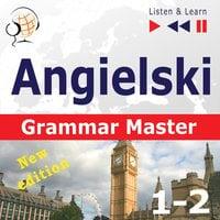 Angielski – Grammar Master - Dorota Guzik, Dominika Tkaczyk