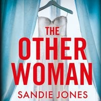 The Other Woman: An incredibly gripping debut psychological thriller with shocking twists - Sandie Jones