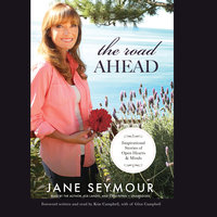 The Road Ahead - Jane Seymour