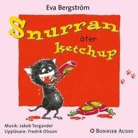 Snurran äter ketchup - Eva Bergström