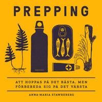 Prepping - Anna-Maria Stawreberg