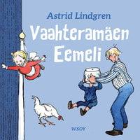 Vaahteramäen Eemeli - Astrid Lindgren