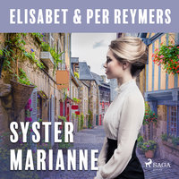 Syster Marianne - Elisabet Reymers, Per Reymers