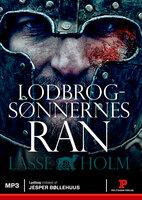 Lodbrogsønnernes ran - Lasse Holm