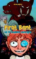 Pirat Bent og de magiske safirøjne - Nikolaj Højberg