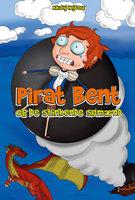 Pirat Bent og de stinkende sømænd - Nikolaj Højberg