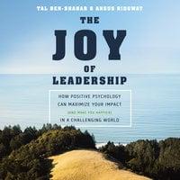 The Joy of Leadership - Tal Ben-Shahar, Angus Ridgway