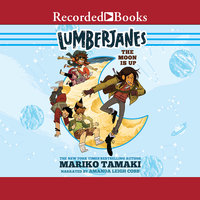 Lumberjanes: The Moon is Up - Mariko Tamaki