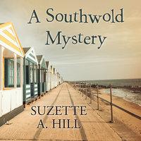 A Southwold Mystery - Suzette A. Hill