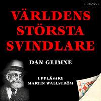 Världens största svindlare - Dan Glimne