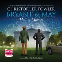 Hall of Mirrors: Bryant and May, Book 15 - Christopher Fowler