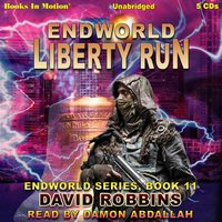 Liberty Run (Endworld Series, Book 11) - David Robbins