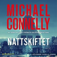 Nattskiftet - Michael Connelly