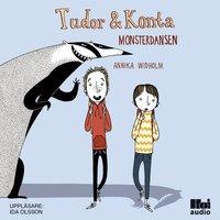 Tudor & Konta: Monsterdansen - Annika Widholm