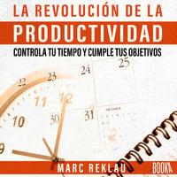 La Revolución de la Productividad - Marc Reklau
