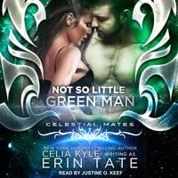 Not So Little Green Man - Celia Kyle, Erin Tate