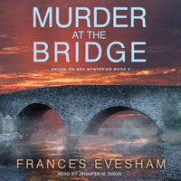 Murder at the Bridge - Frances Evesham