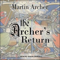 The Archer's Return - Martin Archer