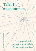 Taler til ungdommen - Julie Greve Bentsen,Benjamin Krasnik,Amalie Pil Sørensen