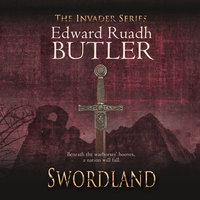 Swordland - Edward Ruadh Butler