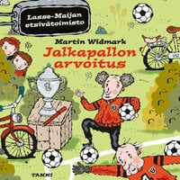 Jalkapallon arvoitus. Lasse-Maijan etsivätoimisto - Martin Widmark