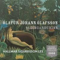 Aldingarðurinn - Ólafur Jóhann Ólafsson