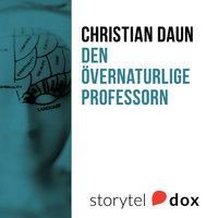 Den övernaturlige professorn - Christian Daun