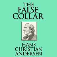 The False Collar - Hans Christian Andersen