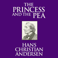 The Princess and the Pea - Hans Christian Andersen