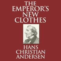 The Emperor's New Clothes - Hans Christian Andersen