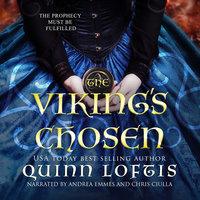 The Viking's Chosen - Quinn Loftis
