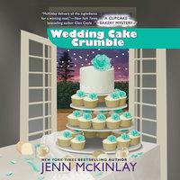 Wedding Cake Crumble - Jenn McKinlay