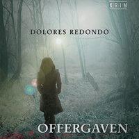 Offergaven - Dolores Redondo