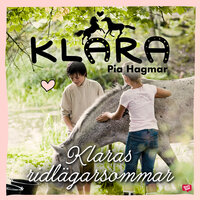 Klaras ridlägersommar - Pia Hagmar