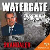 Watergate - Nixons nät av lögner - Bokasin