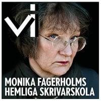 Monika Fagerholms hemliga skrivarskola