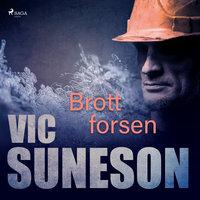 Brottforsen - Vic Suneson