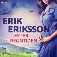 Efter regntiden - Erik Eriksson