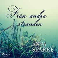 Från andra stranden - Anna Sparre