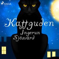 Kattguden - Ingerun Sjösvärd