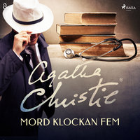 Mord klockan fem - Agatha Christie
