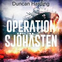 Operation sjöhästen - Duncan Harding
