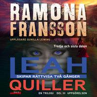 Leah Quiller – Uppgörelsen del 3 i trilogin - Ramona Fransson