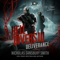 Hell Divers III: Deliverance - Nicholas Sansbury Smith