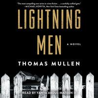 Lightning Men - Thomas Mullen