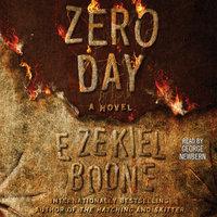 Zero Day - Ezekiel Boone