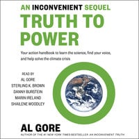 An Inconvenient Sequel: Truth to Power - Al Gore