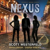 Nexus - Scott Westerfeld,Margo Lanagan,Deborah Biancotti